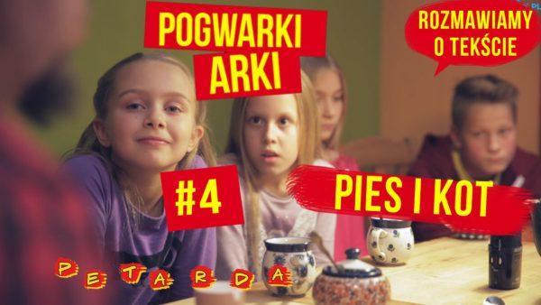 POGWARKI ARKI #4 Pies i kot