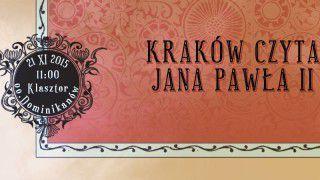 Kraków czyta Jana Pawła II