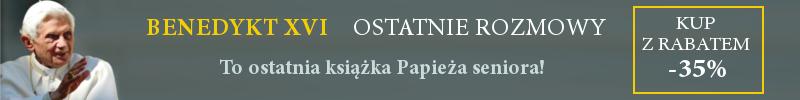 http://www.znak.com.pl/benedykt?utm_source=stacja7&utm_medium=pasek&utm_content=rabat-35&utm_campaign=Ostatnie%20rozmowy