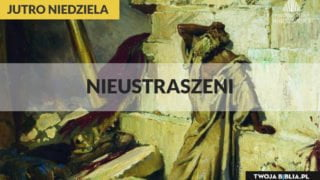 Jutro Niedziela – XII zwykła A