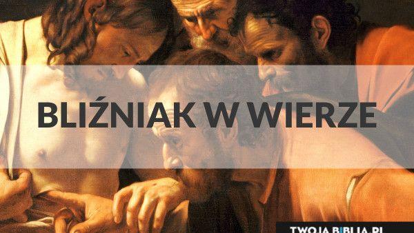 Jutro Niedziela - II Wielkanocna A