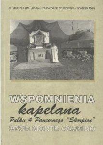 Kapelan spod Monte Cassino. Historia ojca Adama Studzińskiego OP
