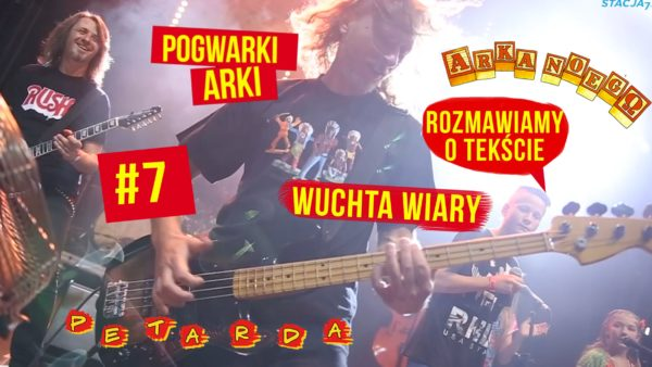 POGWARKI ARKI #7 WUCHTA WIARY