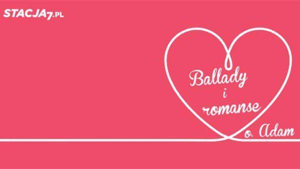 Ballady i Romanse. Zapowiedź