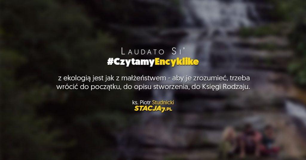 #CzytamyEncyklike - Stacja7