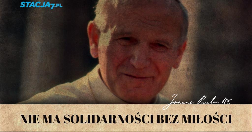 Jan Paweł II oSolidarności: