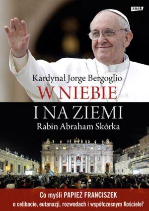 Bergoglio_Wniebieinaziemi_500pcx