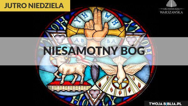 Jutro Niedziela – Trójcy Świętej C