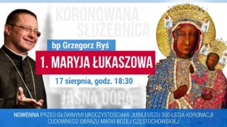 Nowenna Jasnogórska. Dzień 1. – Maryja Łukaszowa