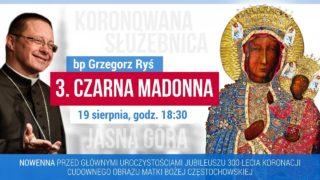 Nowenna Jasnogórska. Dzień 3. – Czarna Madonna