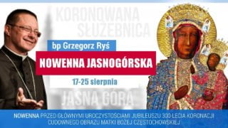 Nowenna Jasnogórska – prowadzi bpRyś