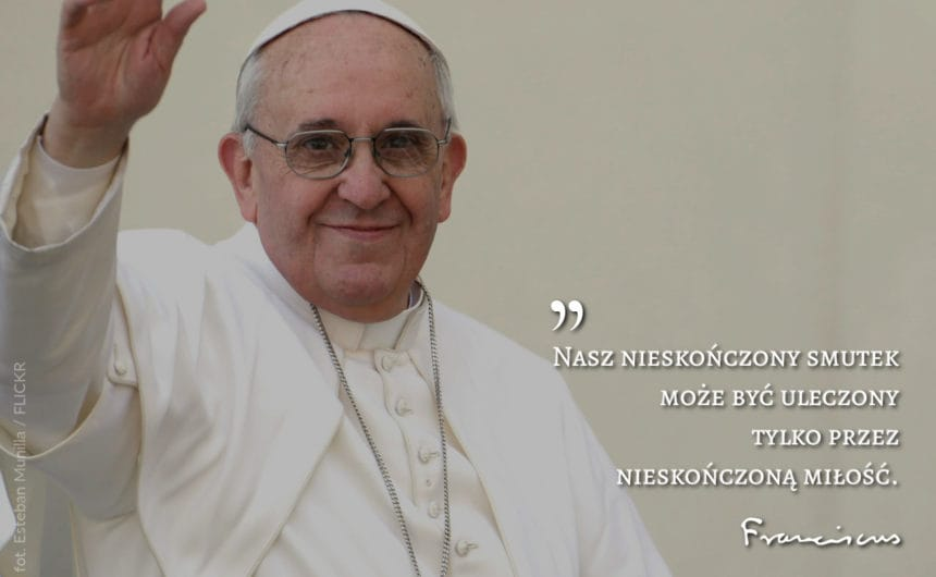 7 Najlepszych Cytatów Papieża Franciszka Stacja7