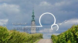 Maryja Niepodległa [16]: Królowa Polski