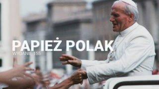 Numer 155. – Papież Polak
