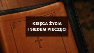 Księga Życia. Kto ją otworzy?