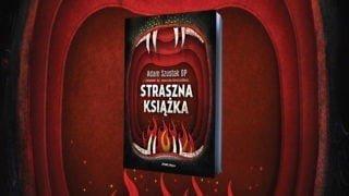 Straszna Książka o. Adama Szustaka już jest!