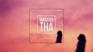Marana Tha! Playlista naadwent