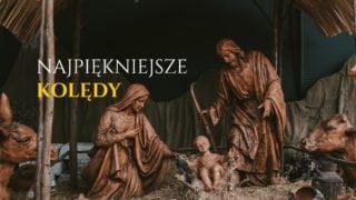 Najpiękniejsze polskie kolędy. Idealna playlista naWigilię!