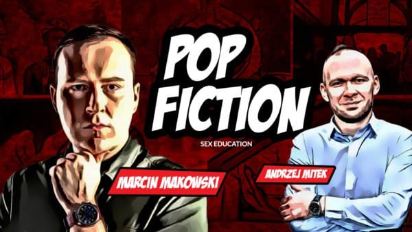Popfiction S01E02: Sex Education. Seks to zabawa, aborcja jest cool, a proliferzy to wiejskie głupki