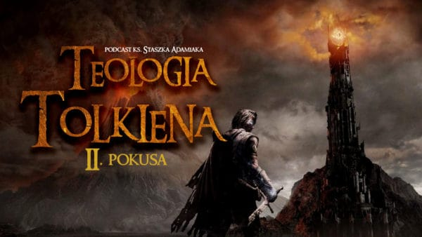 Teologia Tolkiena. Pokusa