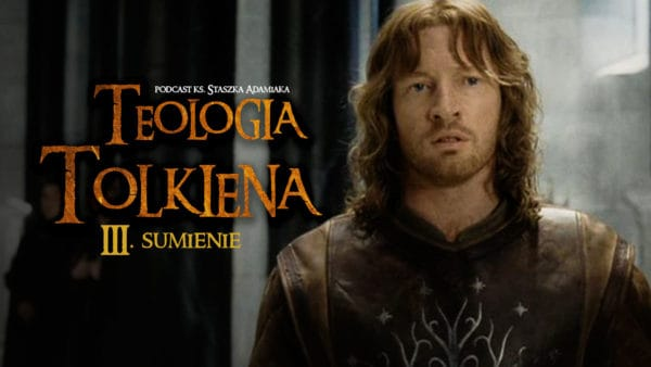 Teologia Tolkiena. Sumienie