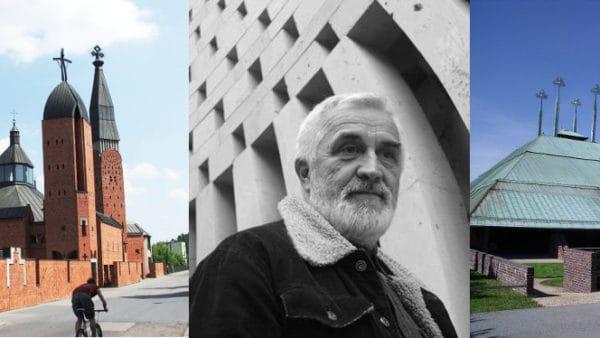 """Zmarł """"polski Gaudi"""" – projektant licznych kościołów"""