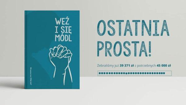 """Pomóż nam dokończyć zbiórkę – Modlitewnik """"Weź isię módl"""""""
