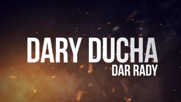 Dar Rady. Dary Ducha