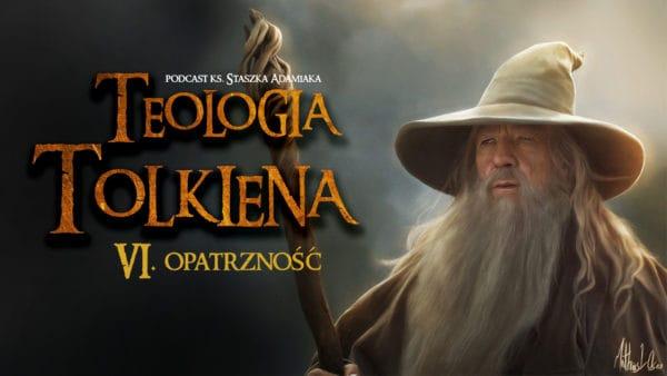Teologia Tolkiena. Opatrzność
