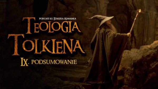 Teologia Tolkiena. Podsumowanie